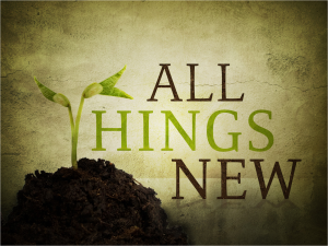All Things New 1